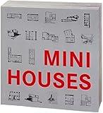 Mini Houses*